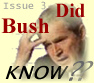 Did Bush Know?